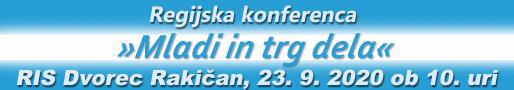 https://www.ris-dr.si/go/580/1818/REGIJSKA_KONFERENCA_Mladi_in_trg_dela_